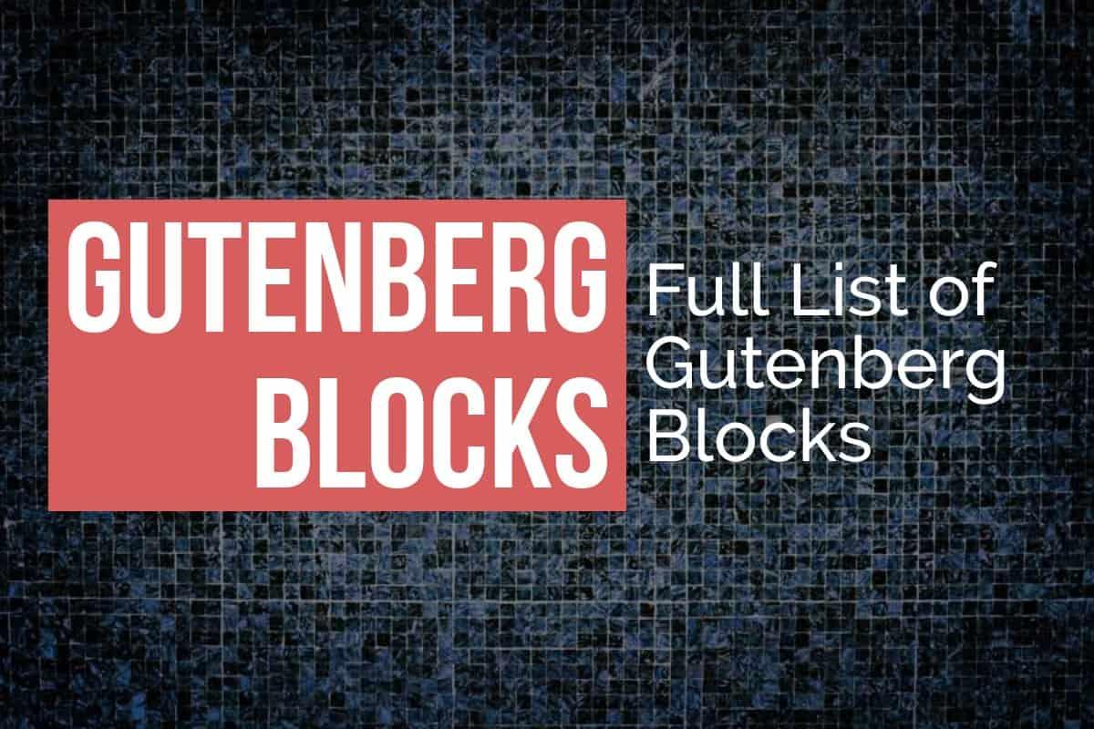 List of Gutenberg Blocks